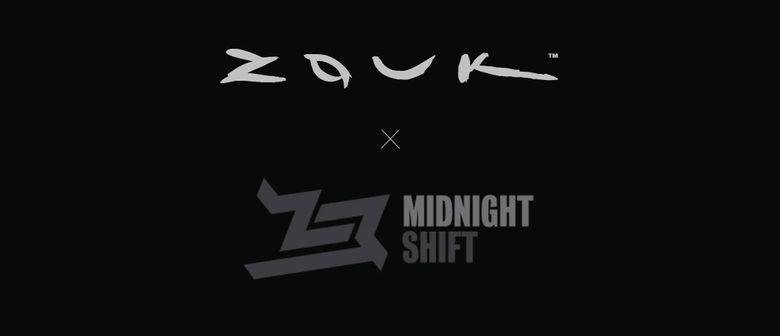 Zouk's Midnight Shift 3rd Anniversary