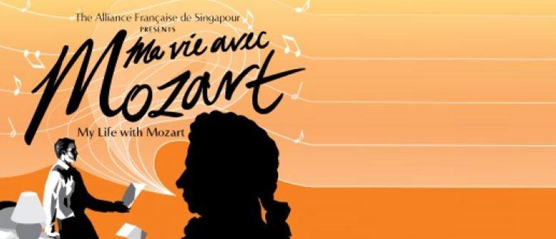 Ma Vie Avec Mozart (My Life with Mozart)