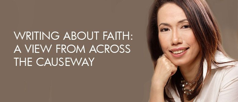 Writing About Faith: A View From Across The Causeway