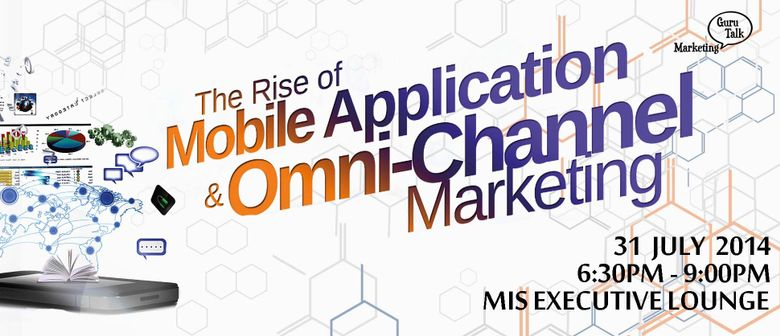 The Rise of Mobile Application & Omni-Channel Marketing