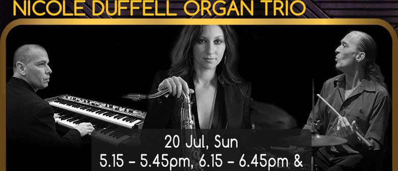 Jazz in July: Nicole Duffell Organ Trio