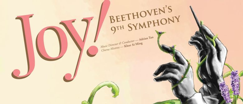 ''JOY!'' - Beethoven's 9th Symphony