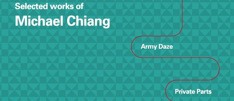 Dramatised Reading  Selected Works of Michael Chiang