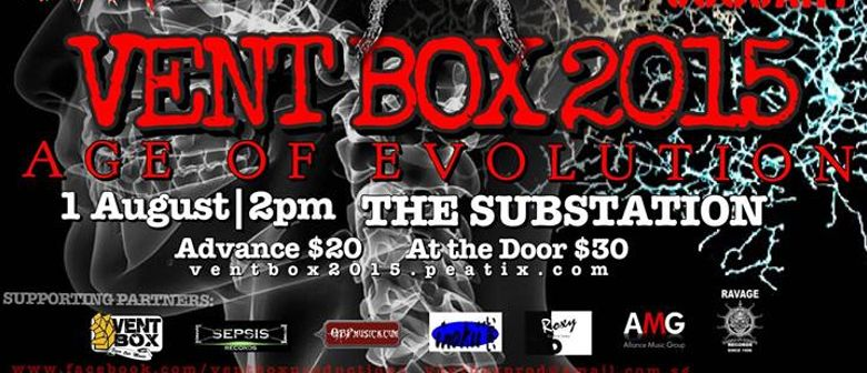 Vent Box 2015 Underground Music Festival Age of Evolution
