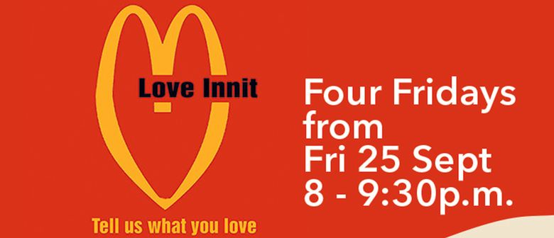 Love Innit - Improvised Stand - Up Comedy