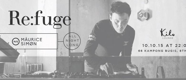 Re:fuge presents: Maurice Simon All Night Long Special