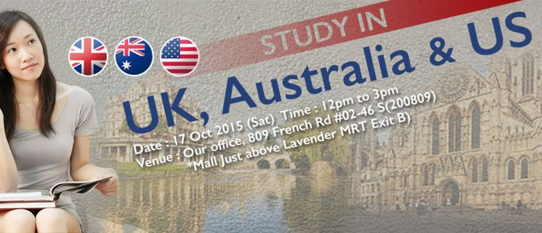 Study in UK, Australia & US Open House in Singapore