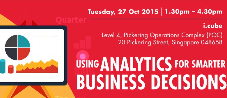 Using Analytics for Smarter Business Decisions