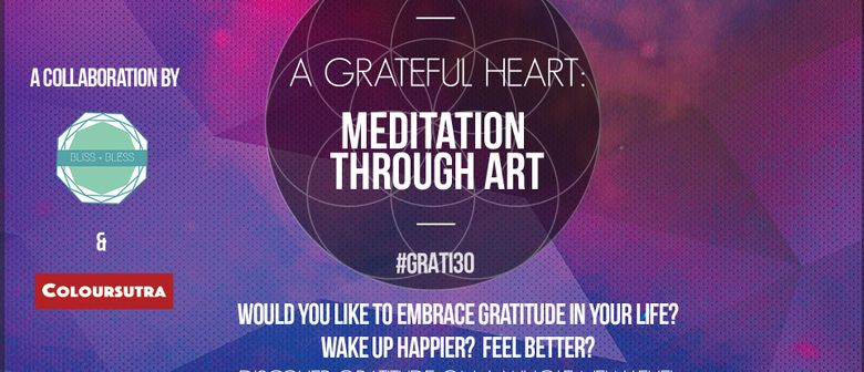 A Grateful Heart: Meditation Through Art