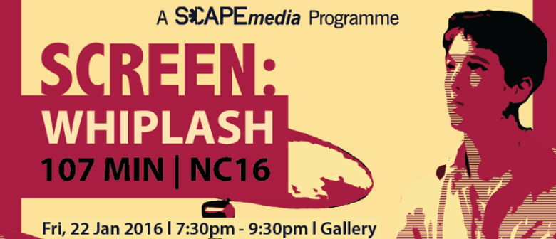 SCAPEmedia Screen: Whiplash - NC16