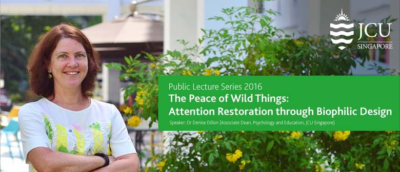 Public Lecture Series: The Peace Of Wild Things