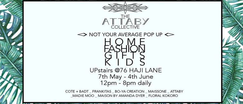 The Attaby Collective - Not Your Average Pop Up