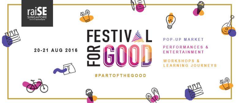 FestivalForGood - SG's First-Ever Social Enterprise Festival