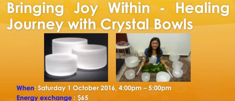 Bringing Joy Within - Healing Journey With Crystal Bowls