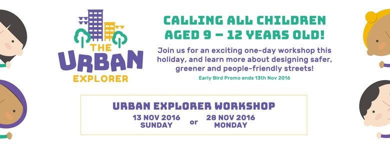 Be an Urban Explorer Workshop - For Children Aged 9 to 12