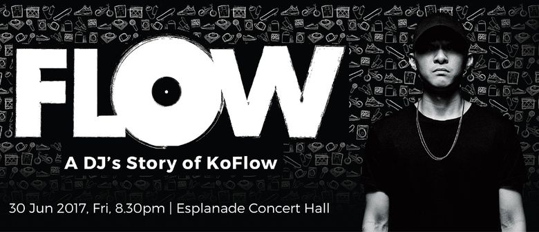 Flow – A DJs Story of KoFlow