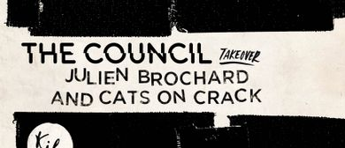 The Council Takeover With Julien Brochard and Cats On Crack