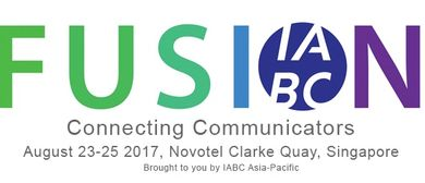 IABC's APAC Conference – Fusion: Connecting Communicators