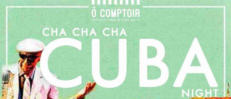 Cha Cha Cha Cuba Latino Night