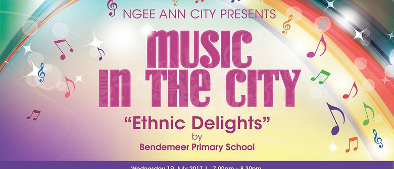 Music In The City – Ethnic Delights