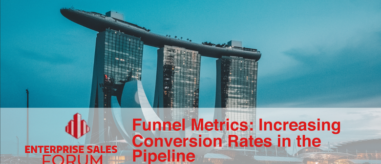 Funnel Metrics – Increasing Conversion Rates In the Pipeline