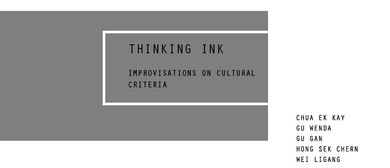 Thinking Ink – Improvisations On Cultural Criteria