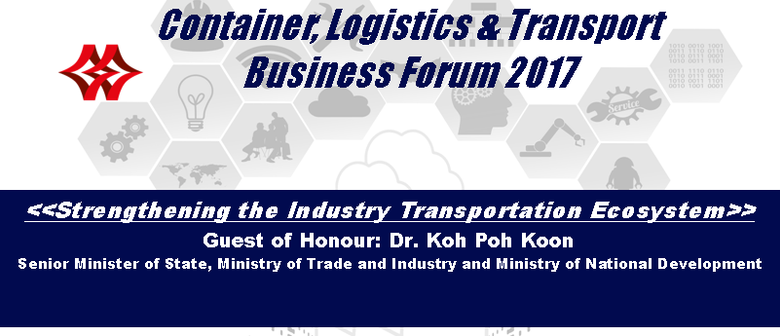 Container, Logistics and Transport Business Forum 2017
