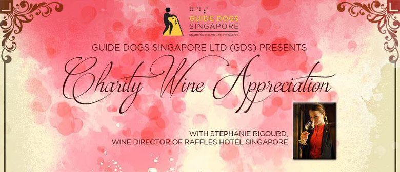 Charity Wine Appreciation with Guide Dogs Singapore