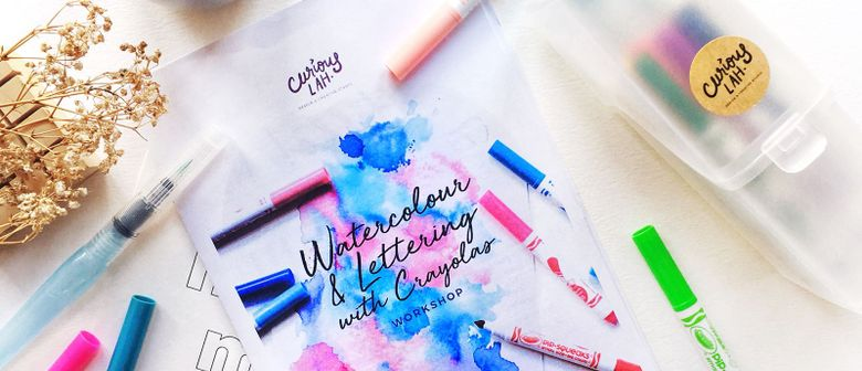 Watercolour & Lettering With Crayola Markers Workshop