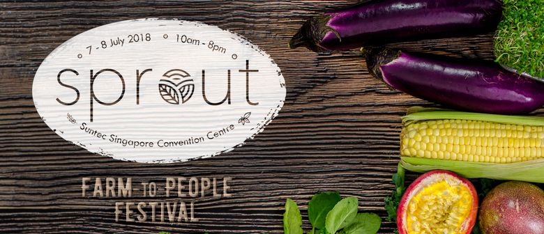 Sprout – Singapore's Largest Farm-To-People Festival