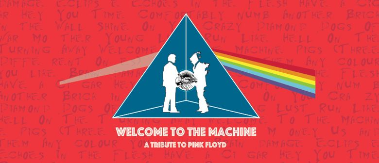 Post National Day Pink Floyd Friday – Welcome To The Machine