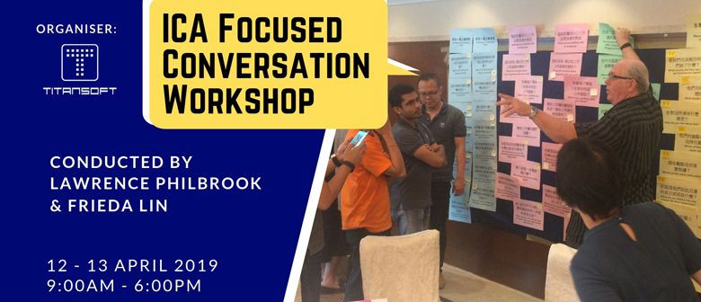 ICA Focused Conversation Workshop by Titansoft