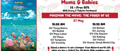 GV Mums & Babies: Pokemon The Movie: The Power of Us