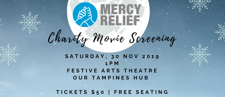Mercy Relief's Charity Movie Screening