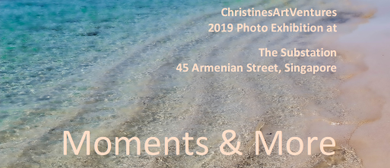 Photography Exhibition – Moments & More