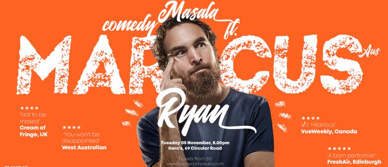 Comedy Masala ft. Marcus Ryan