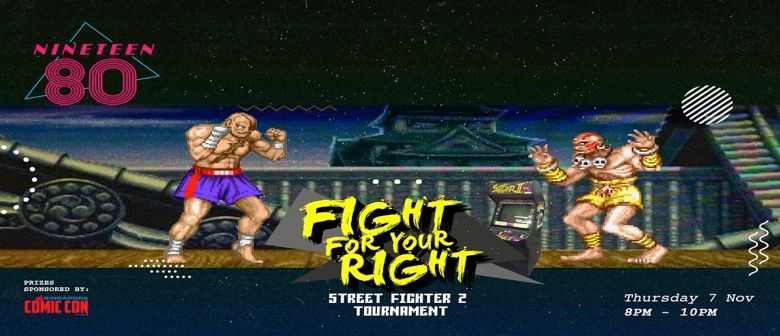 Fight for Your Right: Street Fighter II