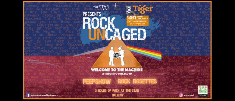 Rock UnCaged With Welcome to The Machine and Others