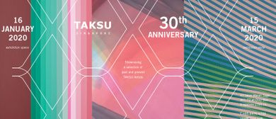 Taksu 30th Anniversary Exhibition