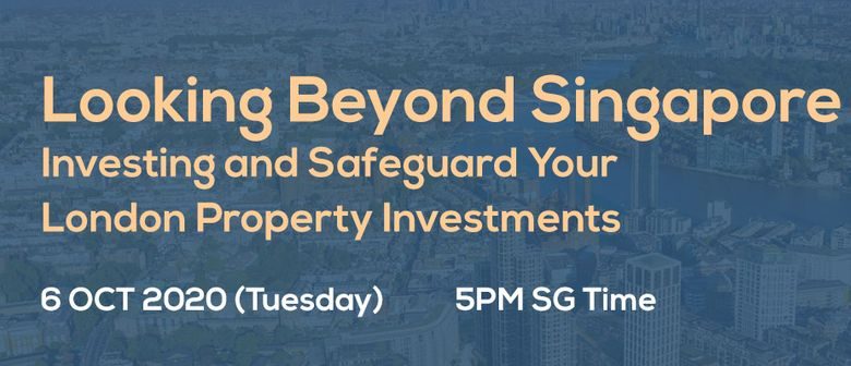 Looking Beyond Singapore – Safeguard Your UK Investments